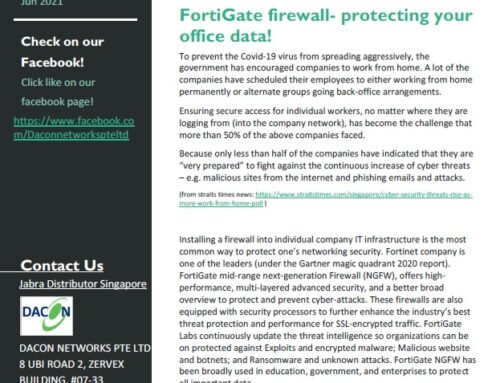 Dacon's Newsletter Jun 2021- FortiGate firewall- protecting your office data!